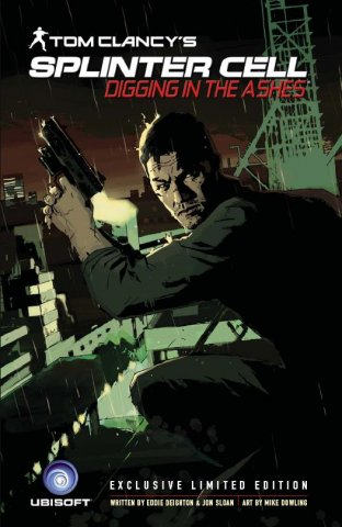 Tom Clancy's Splinter Cell: Digging In The Ashes (April 2010)