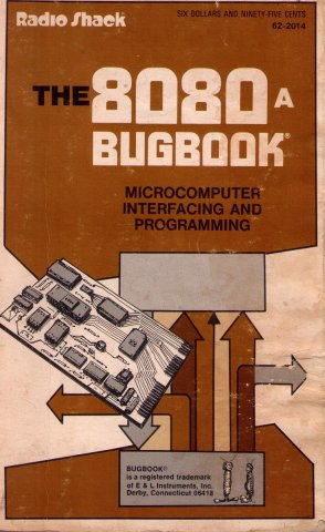 8080A Bugbook Microcomputer Interfacing and Programming, The