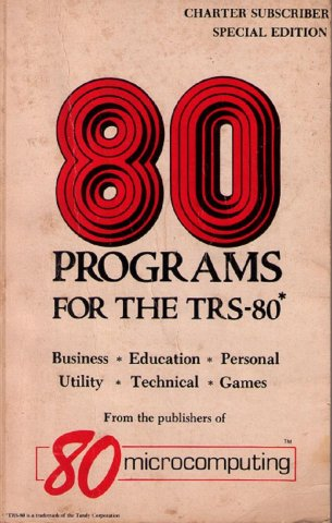 80 Programs For The TRS-80*