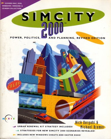 SimCity 2000 Power, Politics, And Planning, Revised Edition