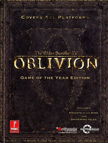 Elder Scrolls IV: Oblivion Game Of The Year Edition Official Game Guide, The
