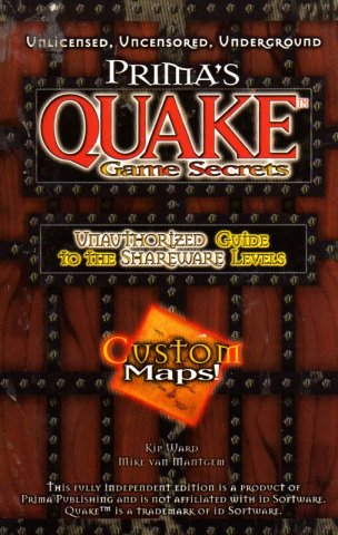 Quake Secrets Unauthorized Guide To The Shareware Levels