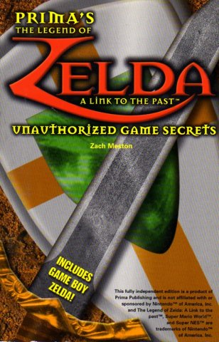 Legend Of Zelda: A Link to the Past Unauthorized Game Secrets, The