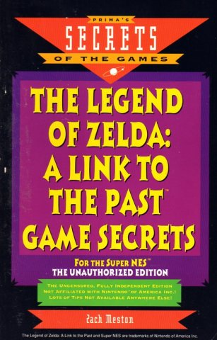 Legend Of Zelda: A Link to the Past Game Secrets, The