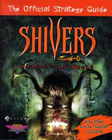 Shivers Two   Harvest Of Souls Official Strategy Guide