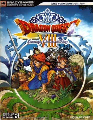 Dragon Quest VIII: Journey Of The Cursed King Signature Series Guide