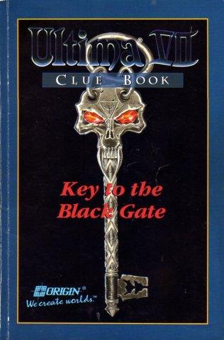 Ultima VII Clue Book: Key to the Black Gate