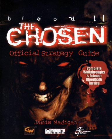 Blood II The Chosen Official Strategy Guide
