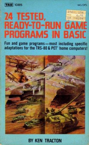 24 Tested, Ready-to-Run Game Programs In BASIC