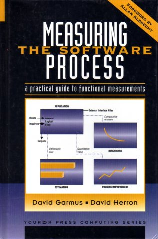 Measuring the Software Process: A Practical Guide to Functional Measurements