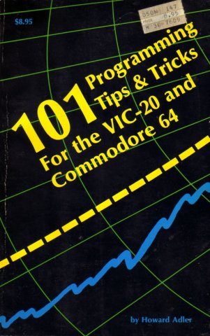 101 Programming Tips & Tricks for the VIC-20 and Commodore 64