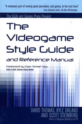 Videogame Style Guide and Reference Manual, The