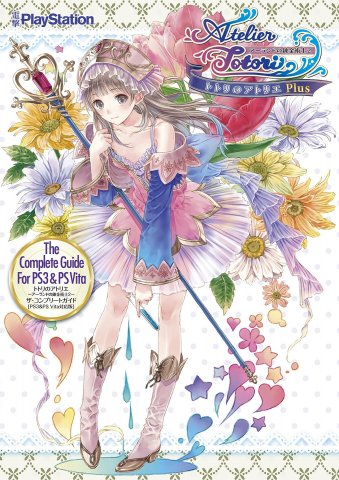 Atelier Totori: The Adventurer of Arland - The Complete Guide for PS3 and PSVita