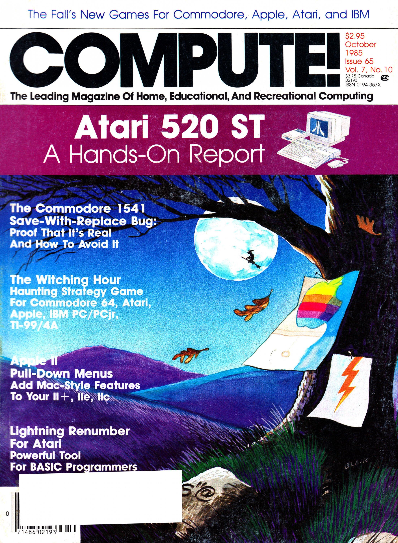 Compute! Issue 065 Vol. 7 No.10 (October 1985)