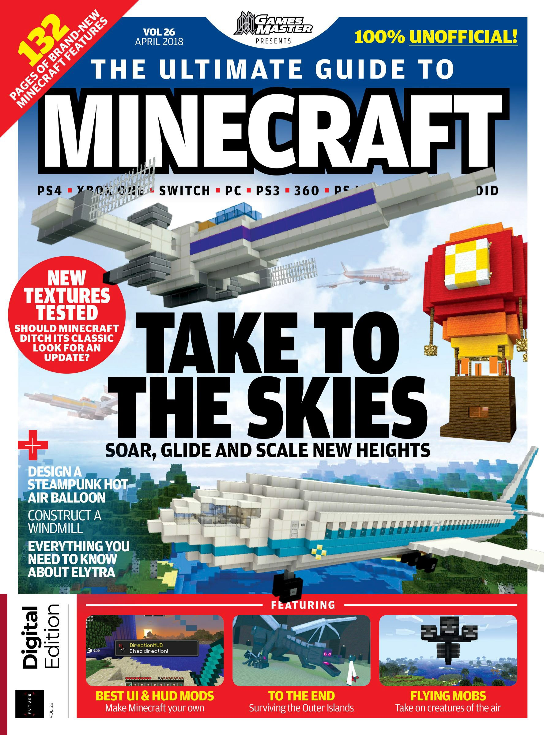 GamesMaster Presents: The Ultimate Guide to Minecraft Vol.26 (April 2018)