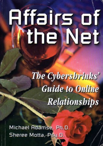 Affairs of the Net