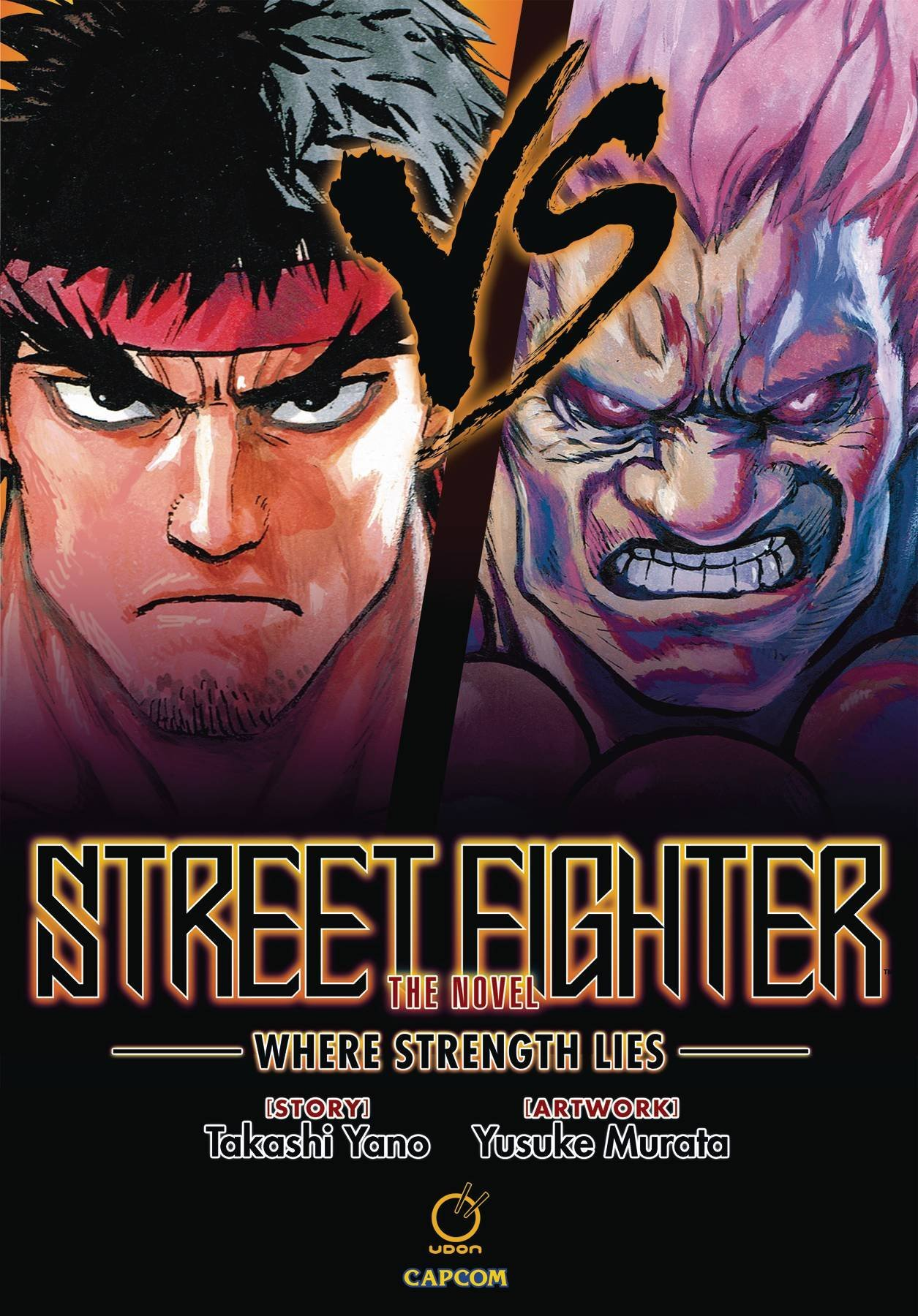 Street Fighter: The Novel - Where Strength Lies