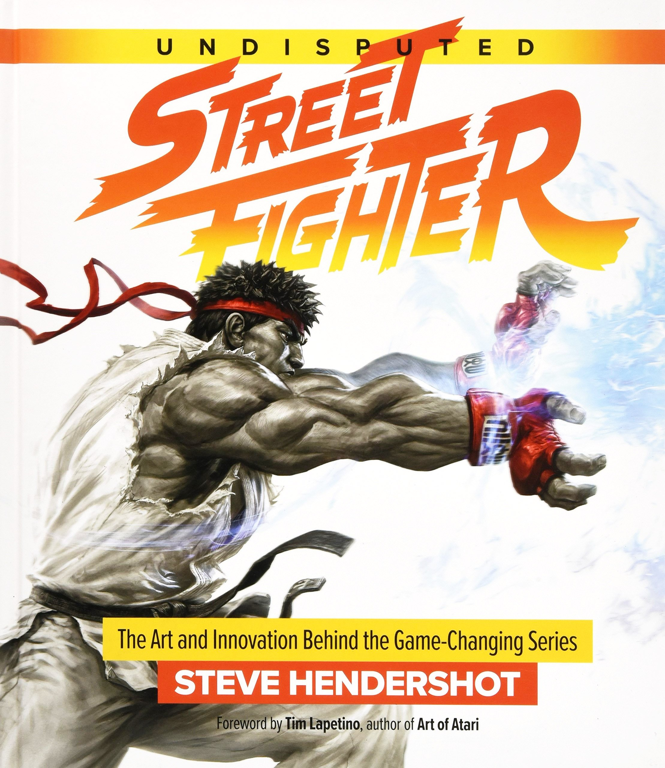 Street Fighter - Undisputed Street Fighter: A 30th Anniversary Retrospective