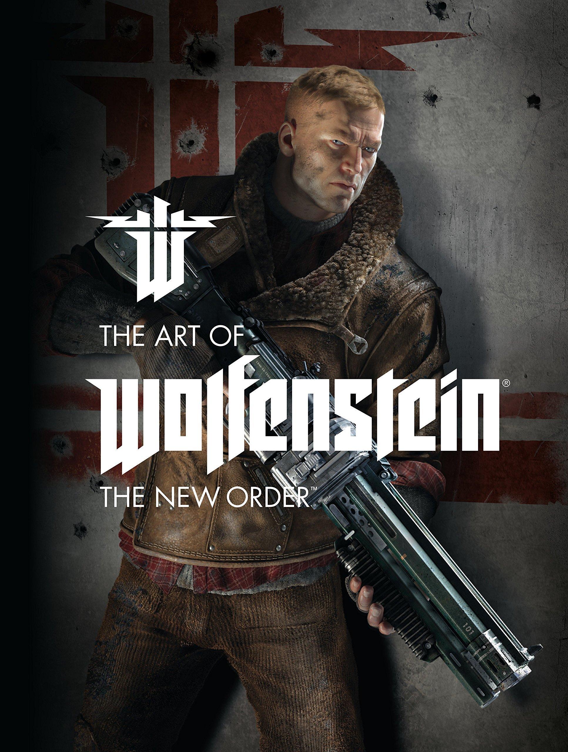 Wolfenstein - The Art of Wolfenstein: The New Order