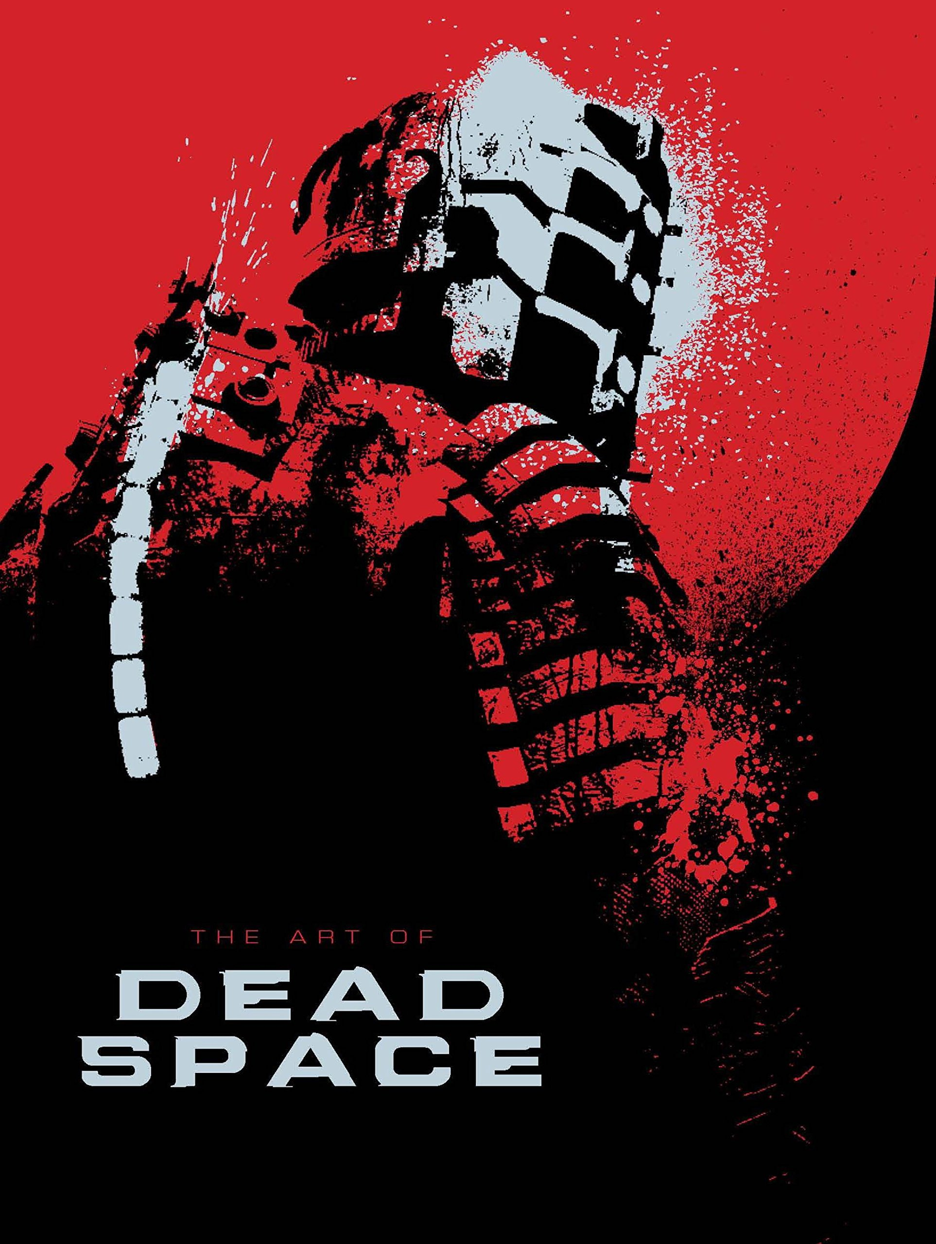 Dead Space - The Art of Dead Space
