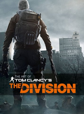 Tom Clancy's The Division - The Art of Tom Clancy's The Division