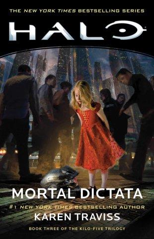 Halo: Mortal Dictata (Book Three of the Kilo-Five Trilogy)