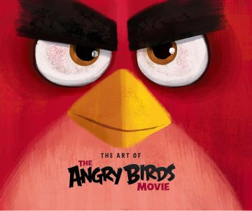 Angry Birds - The Art of the Angry Birds Movie