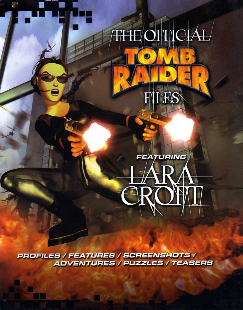 Tomb Raider The Official Files