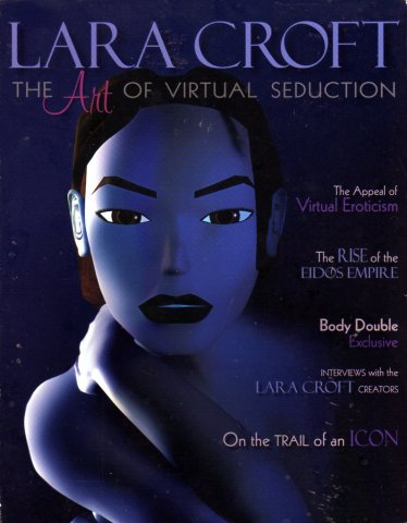 Lara Croft: The Art of Virtual Seduction
