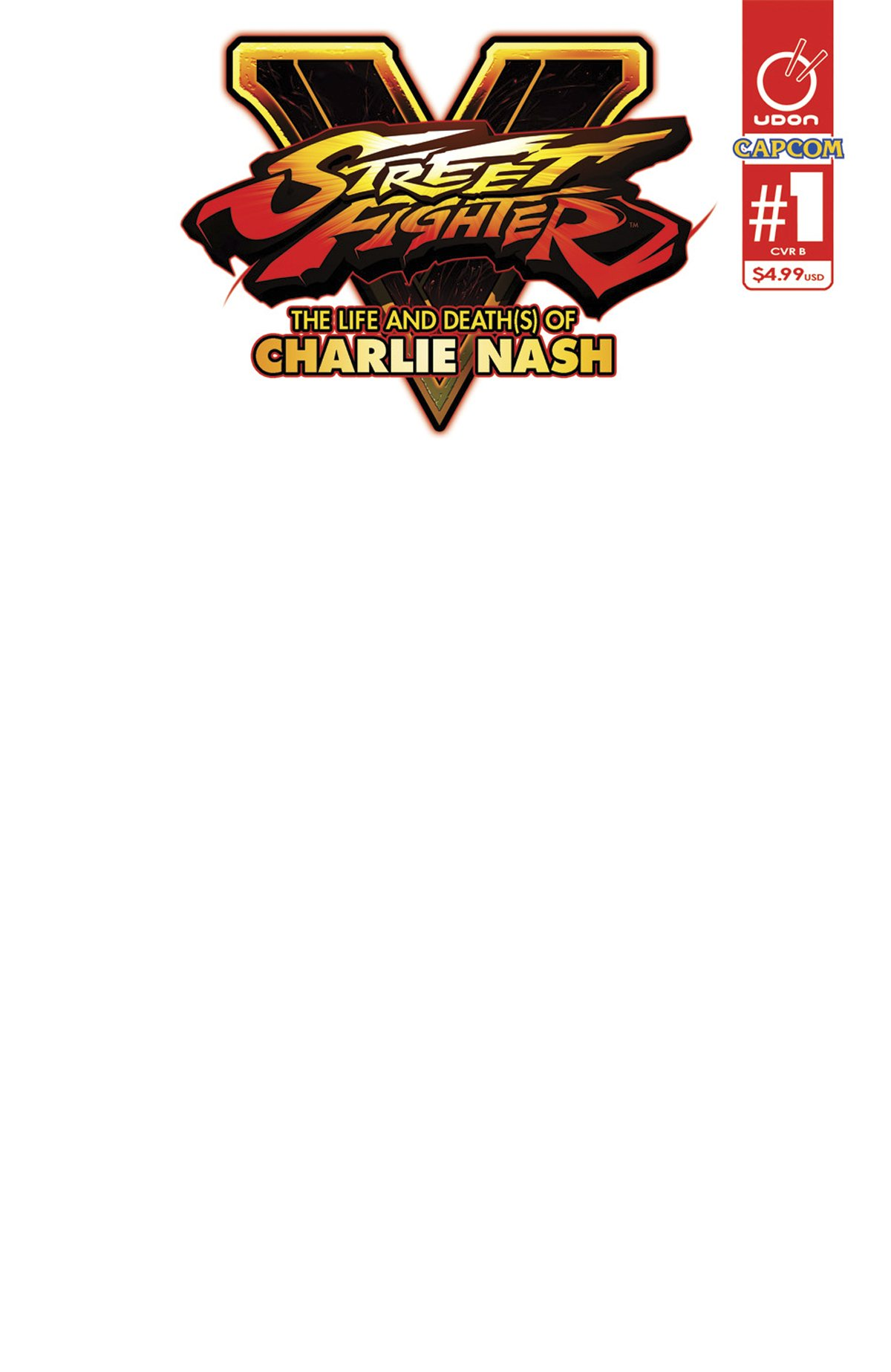 Street Fighter V - The Life and Death(s) of Charlie Nash (March 2016) (cover B)