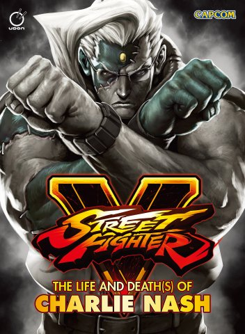 Street Fighter V - The Life and Death(s) of Charlie Nash (March 2016) (cover C)