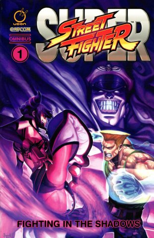 Super Street Fighter Omnibus 1 - Fighting in the Shadows