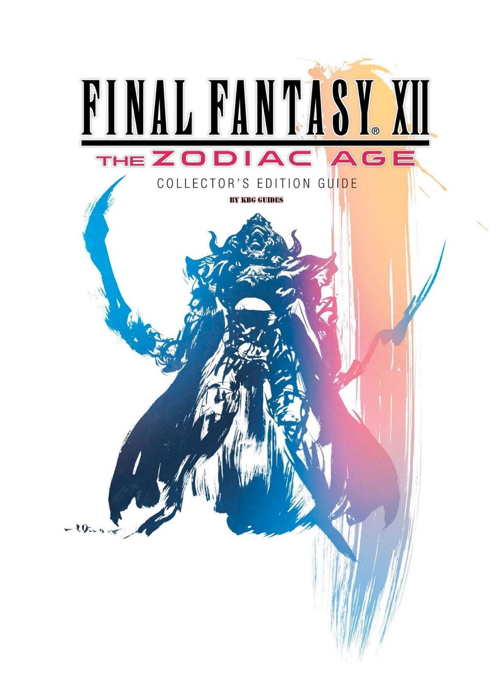 Final Fantasy XII - The Zodiac Age - Official Prima Guide
