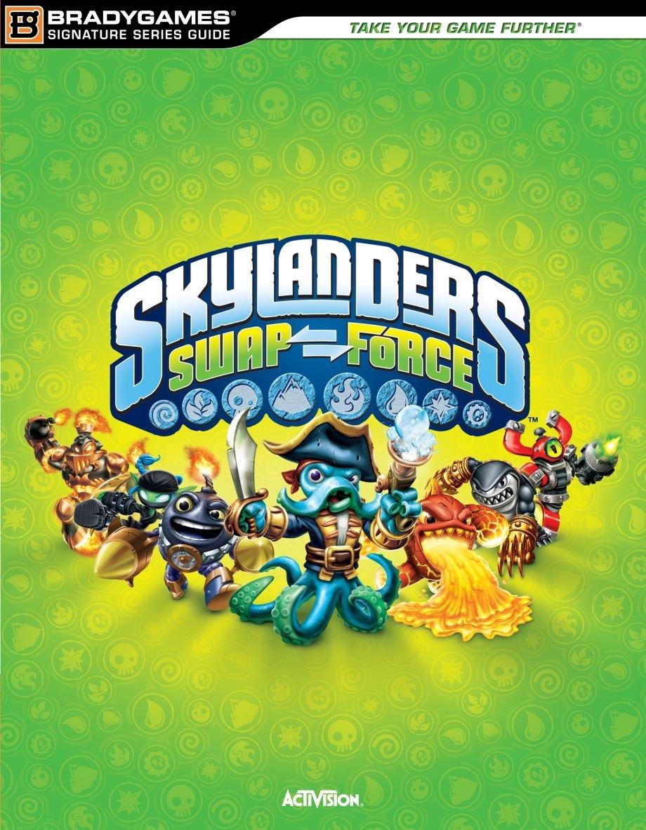 Skylanders SWAP Force Signature Series Strategy Guide