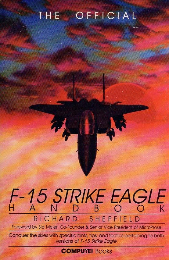 Official F-15 Strike Eagle Handbook, The