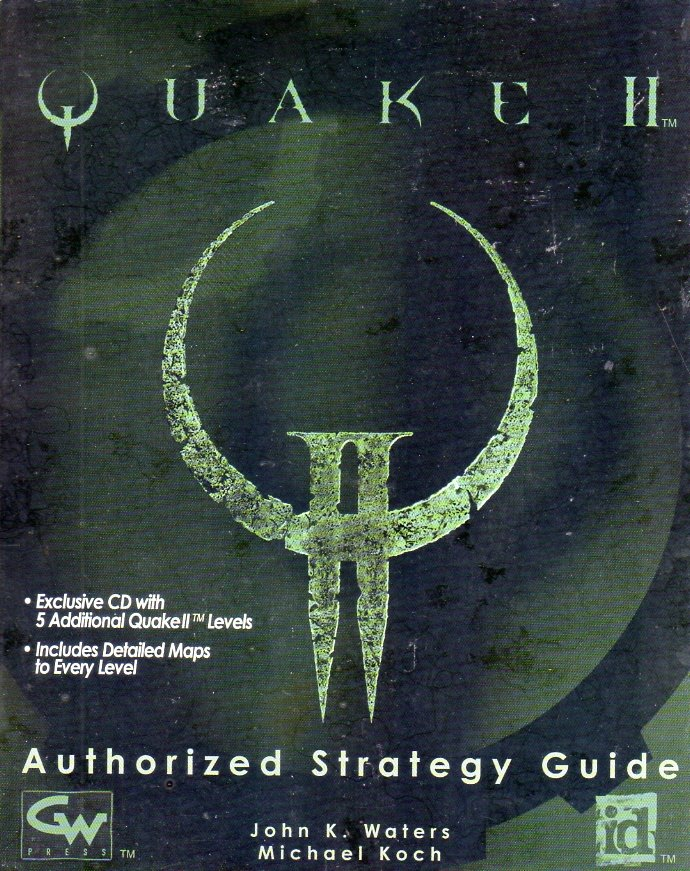 Quake II Authorized Strategy Guide