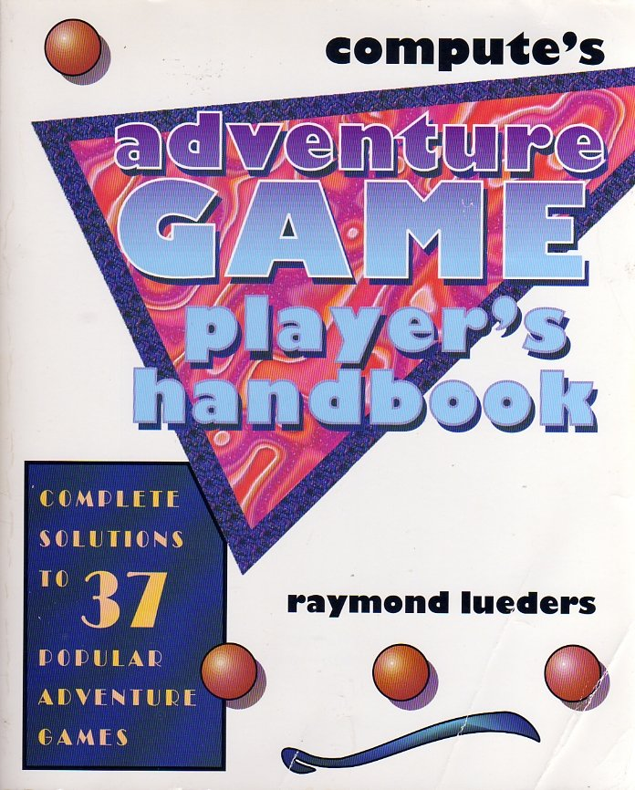 Compute's Adventure Game Player's Handbook