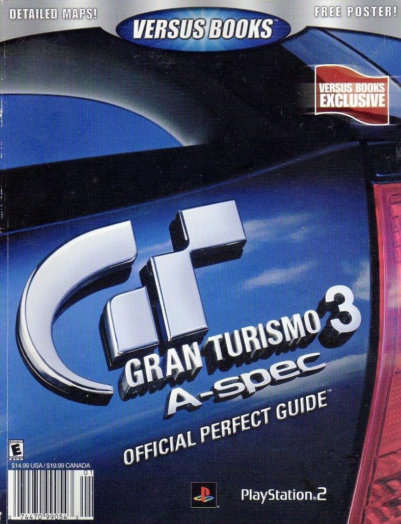 Gran Turismo 3 A-Spec Official Perfect Guide