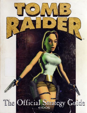 Tomb Raider I Official Strategy Guide
