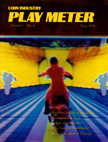 Play Meter Vol.1 No.6 (May 1975)