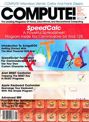 New Release - Compute! Issue 068 Vol. 8 No. 1 (January 1986)