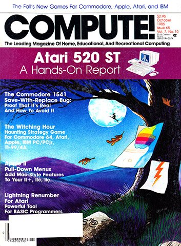 New Release - Compute! Issue 065 Vol. 7 No.10 (October 1985)