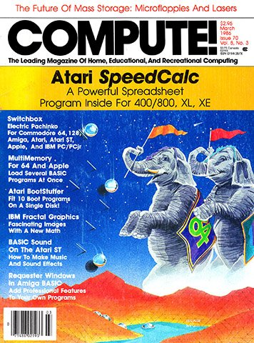 New Release - Compute! Issue 070 Vol. 8 No. 3 (March 1986)