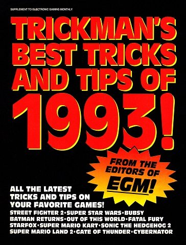 New Release - EGM Trickman's Best Tricks and Tips of 1993!